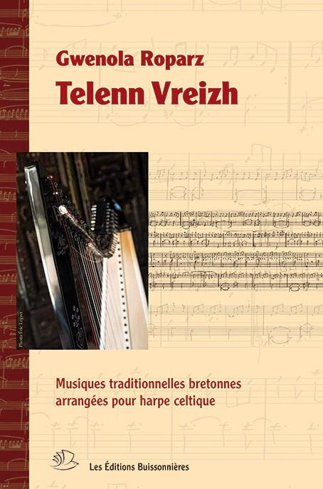 Telenn vreizh : musiques traditionnelles pour harpe celtique