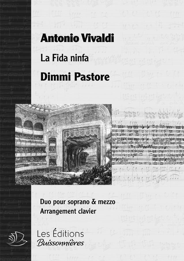 Vivaldi : DUO - Dimmi pastore  (La fida ninfa), chant & piano
