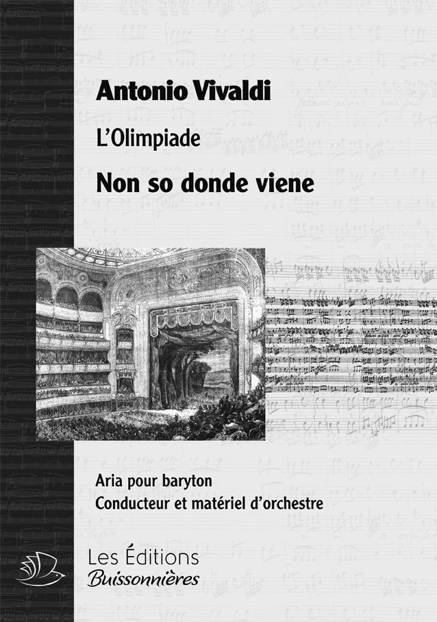 Vivaldi : Non so donde viene (Olimpiade), chant et orchestre