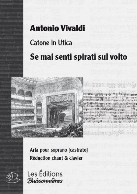 Vivaldi : Se mai senti sul volto (Catone in Utica), chant et piano