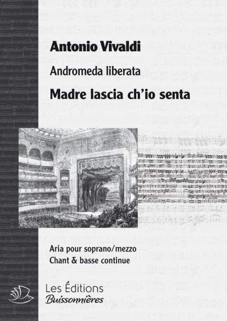 Vivaldi : Madre lascia ch'io senta (Andromeda), chant et basse continue