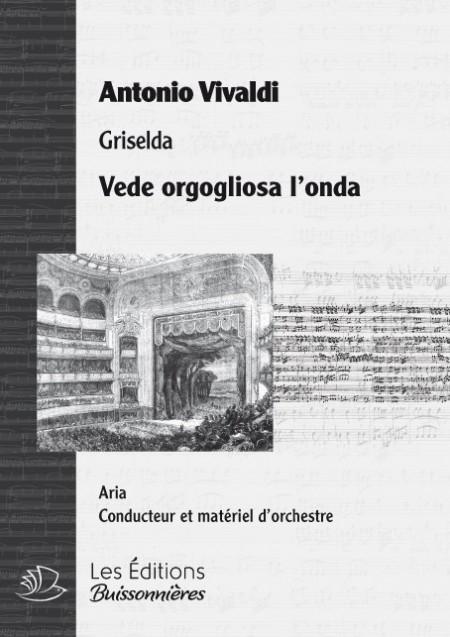 Vivaldi : Vede orgoglioso l'onda, chant et orchestre