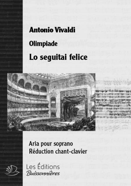 Vivaldi : Lo seguitai felice (Olimpiade), chant et clavier
