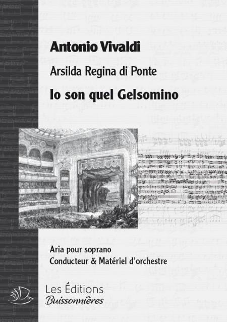 Vivaldi : Io son quel Gelsomino (Arsilda regina di Ponte), chant et orchestre