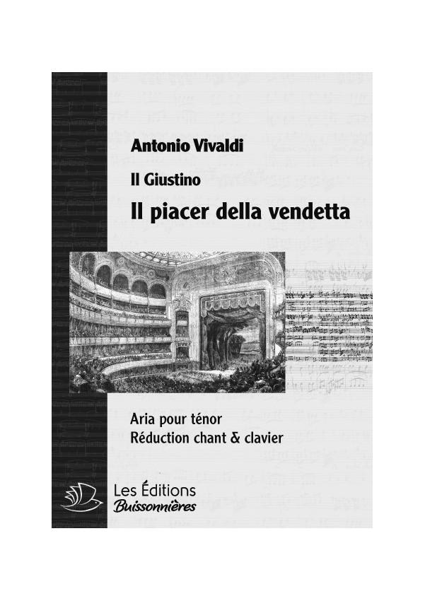 Vivaldi : Il piacer della vendetta (il Giustino), chant & clavier