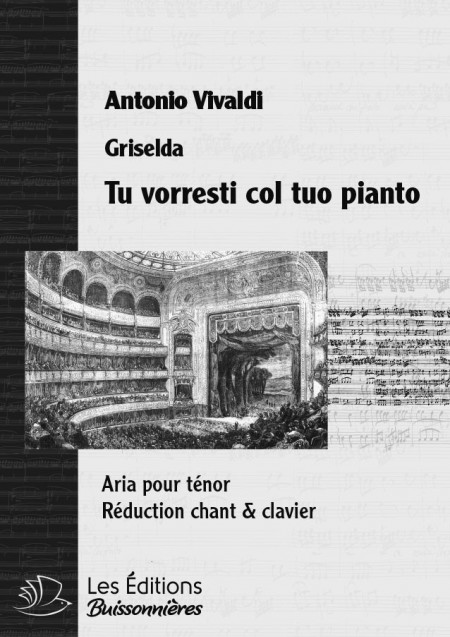 Vivaldi : Tu vorresti col tuo pianto (Griselda), chant & clavier