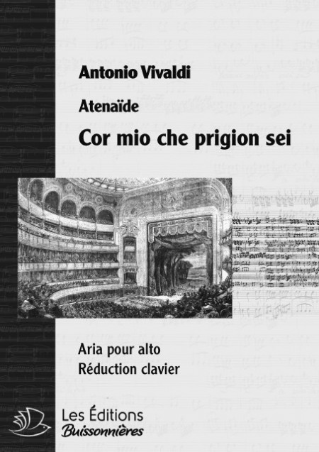 Vivaldi : Cor mio che prigion sei (Atenaide), chant et piano