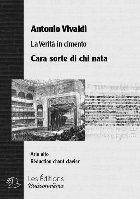 Vivaldi : Cara sorte di chi nata (Verità in cimento), chant et piano