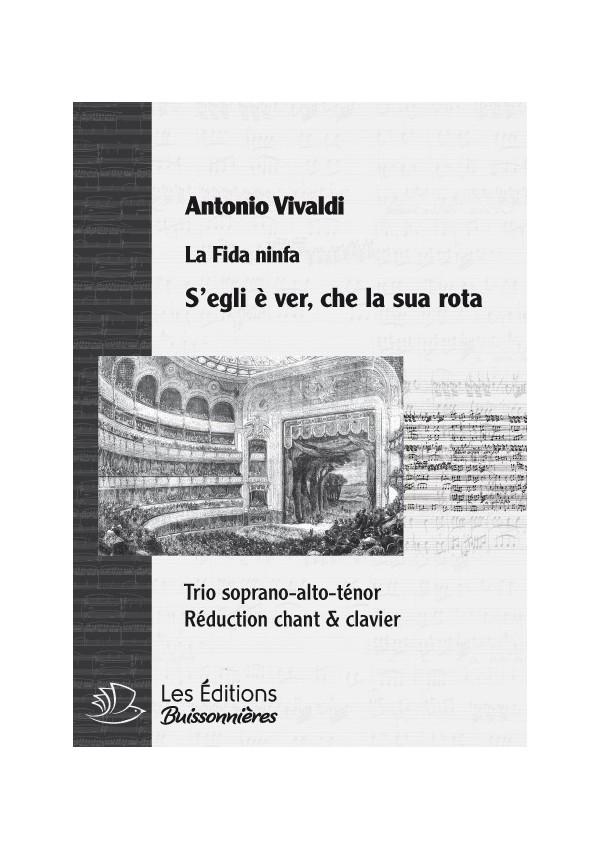 Vivaldi : TRIO - S'egli e ver, che la sua rota  (La fida ninfa), chant & clavier