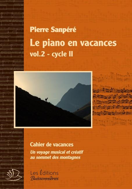 Le piano en vacances, Vol.2 - Pierre Sanpéré